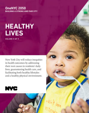 Cover image for OneNYC: Healthy Lives Report - 6