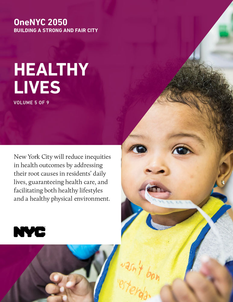 Cover image for OneNYC: Healthy Lives Report