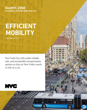 Cover image for OneNYC: Efficient Mobility Report - 9