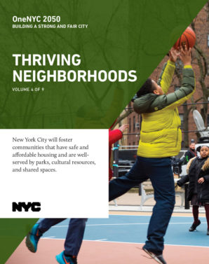 OneNYC 2050: Thriving Neighborhoods Report - 5